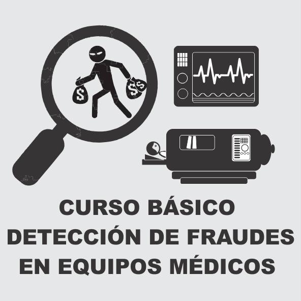 CURSO BÁSICO DETECCIÓN DE FRAUDES EN EQUIPOS BIOMÉDICOS